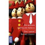 Dix auteurs classiques italiens (langues pour tous)