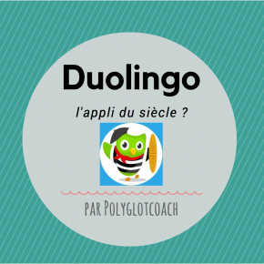 J'ai testé DUOLINGO pour apprendre leslangues