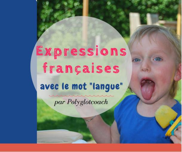 """expressions françaises avec le mot """"langue"""".png"""