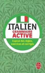 Italien Grammaire Active (le livre de poche)