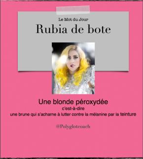 Le mot du jour en espagnol:Rubia debote