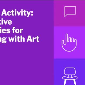 J'ai suivi le cours «Interactive Strategies for Engaging with Art» et c'est passionnant! (semaines 1, 2 et3)