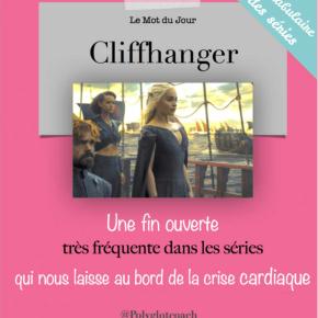 Le mot du jour en anglais:Cliffhanger