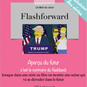 Le mot du jour en anglais:flashforward