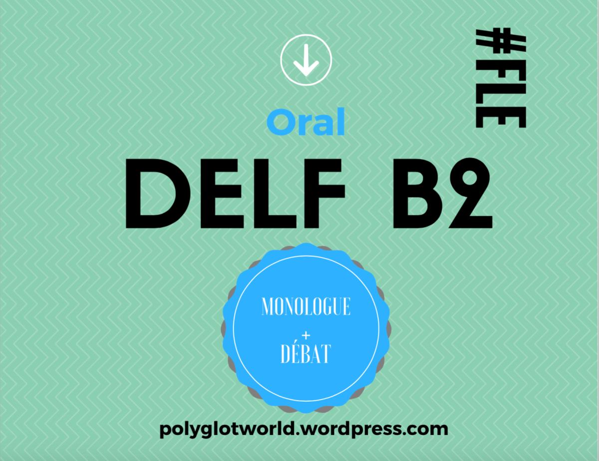 Réussir l'oral du DELF B2 sans stress: suivez cet exemple d'exposé commenté