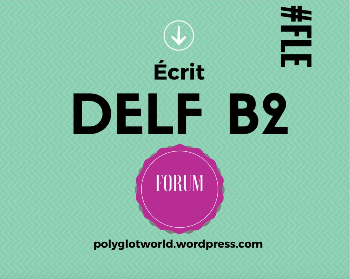 DELF B2: Exemple commenté d'écrit sur un forum