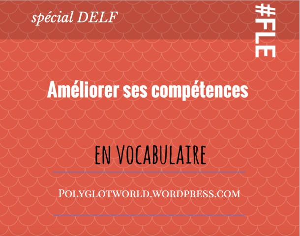 Améliorer ses compétences en vocabulaire FLE.png