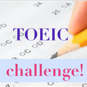 TOEIC CHALLENGE DAY #5