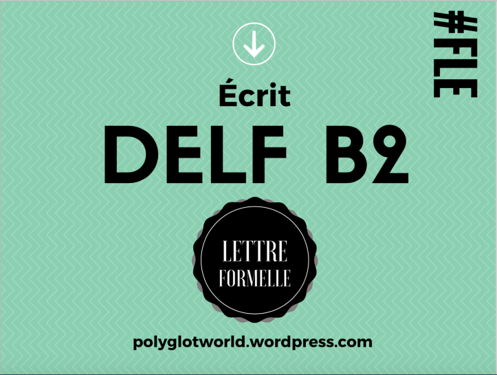Delf B2 Exemple Commente De Lettre Formelle Sur Le Theme De La
