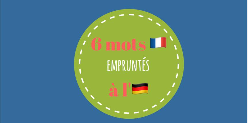 mots français venant de l'allemand.png