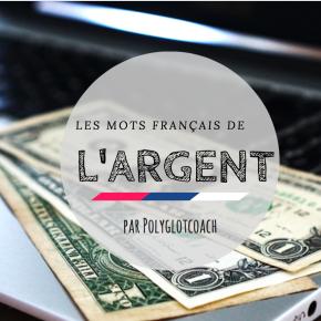 Commission, émoluments, traitement, appointements, indemnité : les mots français de l'argent (partie2)