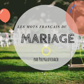 Le vocabulaire français du mariage(FLE)