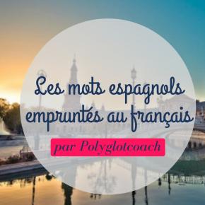 5 mots que les espagnols ont empruntés aux français en lesmodifiant