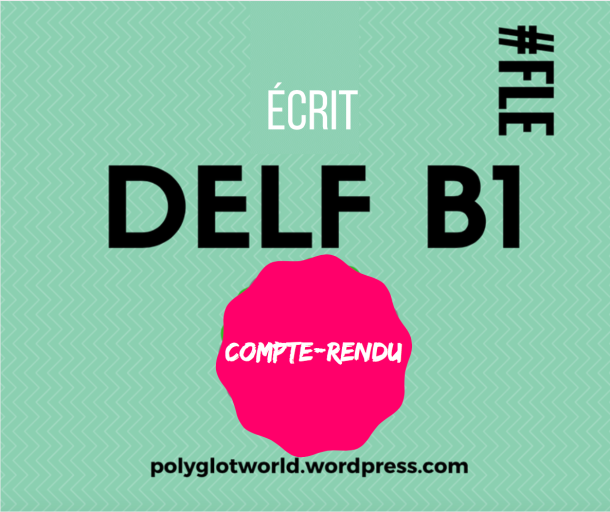 delf b1 compte-rendu