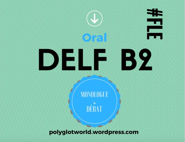 oral du DELF B2 FLE français polyglotcoach.png