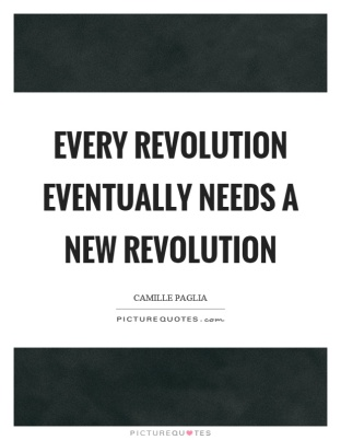 every-revolution-eventually-needs-a-new-revolution-quote-1.jpg