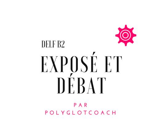 delf b2 exposé et débat .png