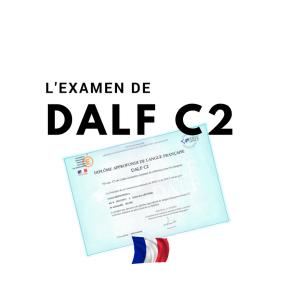 Le DALF C2 : comment se présente-t-il et comment le préparer? •FLE