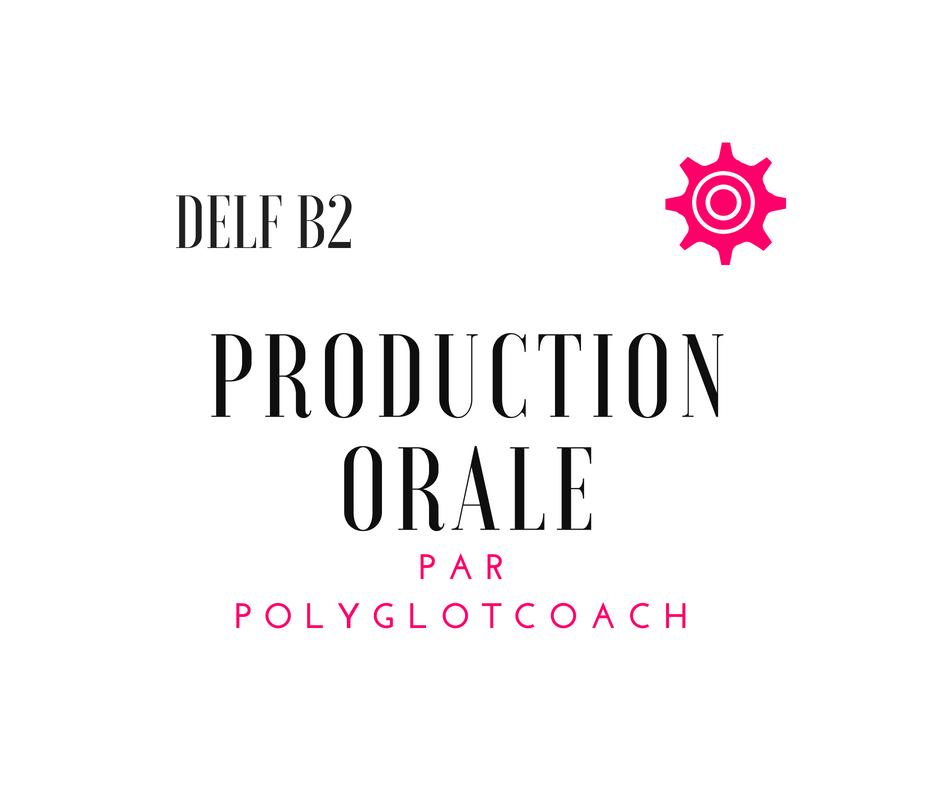 production orale delf b2 entraînement.png
