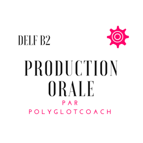 3 sujets d'entraînement à l'oral du DELFB2