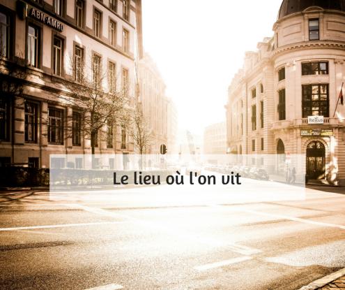 parler du lieu où l'on vit en français par Polyglotcoach.png
