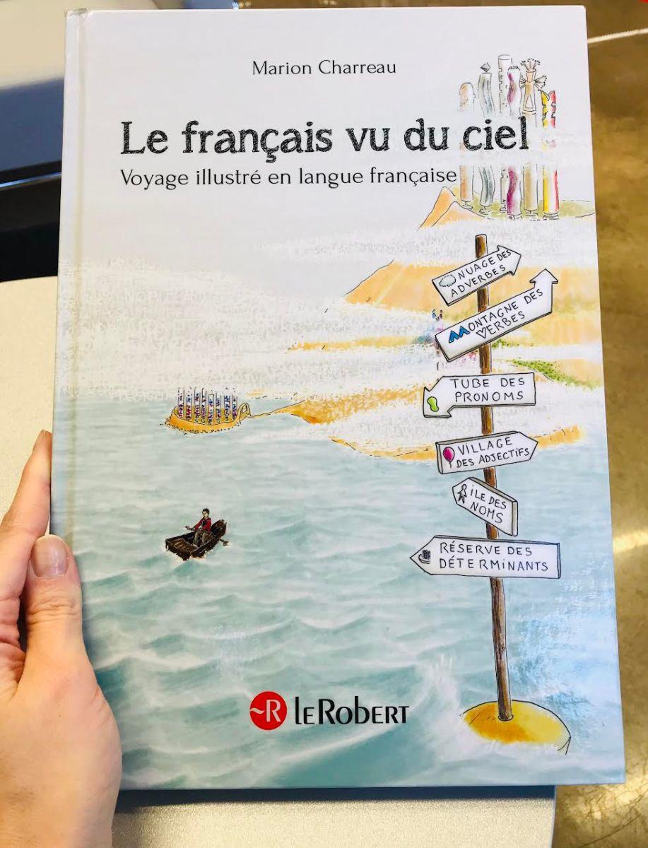 """Les cartes mentales illustrées pour apprendre le français, façon """"Le français vu du ciel"""" de Marion Charreau : quels atouts et quelles limites?"""