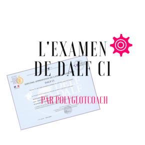 Qu'est-ce que le DALF C1 et comment le préparer? Nosconseils
